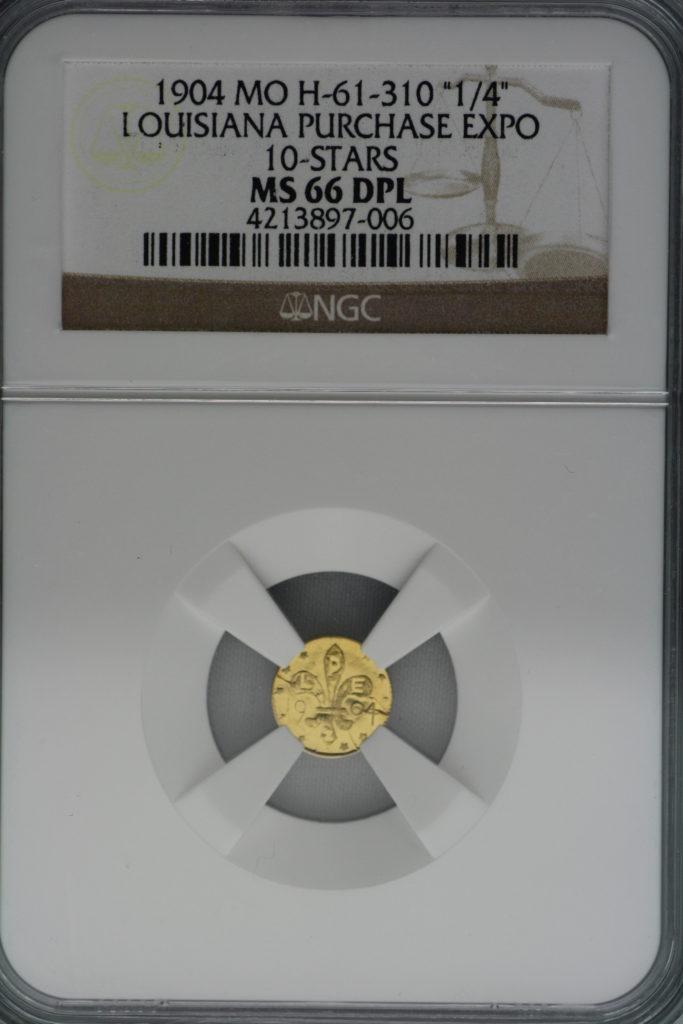最高グレード 1904年 ルイジアナ パーチェス エキスポ 10スター 1/4 MS66 Deep Prooflike
