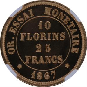 トップグレード 試鋳貨 フランス 25フラン/10フローリン 金貨 1867年 ウルトラカメオ PF66UC NGC